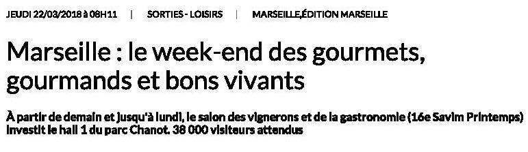 Marseille : le week-end des gourmets, gourmands et bons vivants